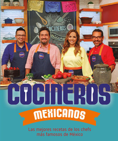 Cocineros mexicanos / Mexican Cooks by Varios Autores