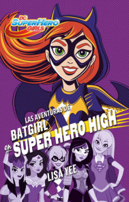 Las aventuras de Batgirl en Super Hero High / Batgirl at Super Hero High