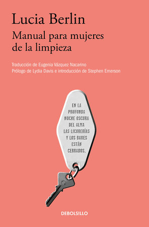 Manual para mujeres de la limpieza /A Manual for Cleaning Women: Selected Stories by Lucia Berlin