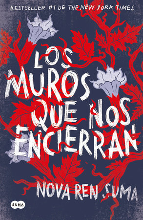 Los muros que nos encierran / The Walls Around Us by Nova Ren Suma