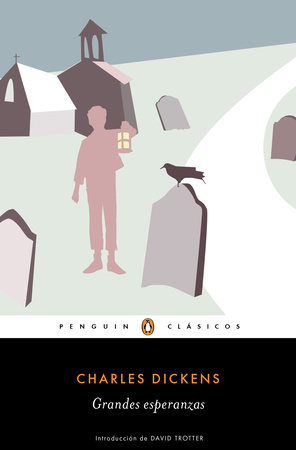 Grandes esperanzas / Great Expectation by Charles Dickens