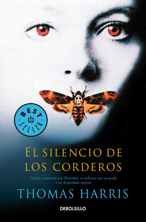 El silencio de los corderos / The Silence of the Lambs by Thomas Harris