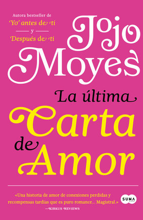 La última carta de amor / The Last Letter from Your Lover by Jojo Moyes