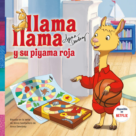 Llama Llama y su pijama roja / Llama Llama and the Lucky Pajamas by Anna Dewdney