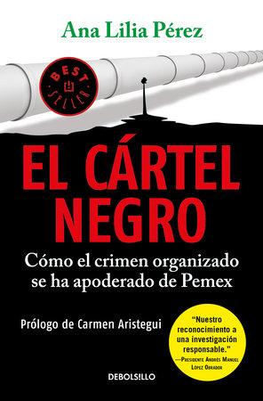El cártel negro / The Black Cartel by Ana Lilia Perez