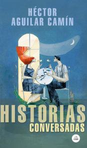 Historias conversadas / Talked About Stories