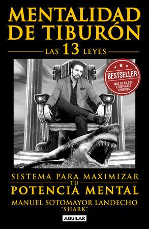 Mentalidad de tiburón / Shark Mentality by Manuel Sotomayor Landecho