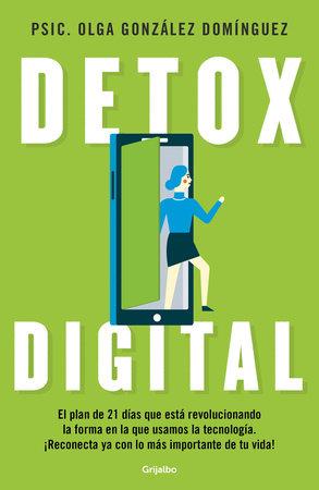 Detox digital / Digital Detox by Olga Gonzalez Dominguez
