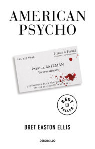 American Psycho (Spanish Edition)