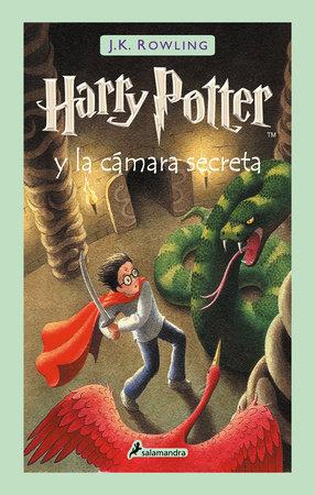 Harry Potter y la cámara secreta / Harry Potter and the Chamber of Secrets by J.K. Rowling