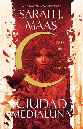 Casa de tierra y sangre / House of Earth and Blood by Sarah Maas