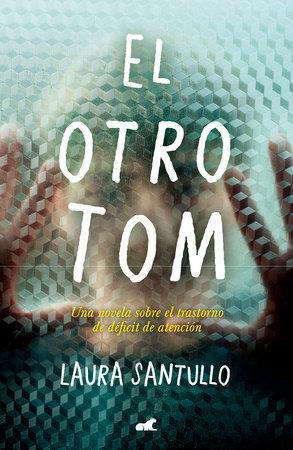 El otro Tom / The Other Tom by Laura Santullo