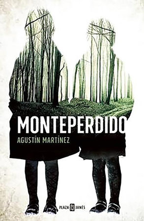 Monteperdido (Spanish Edition) by Agustin Martinez