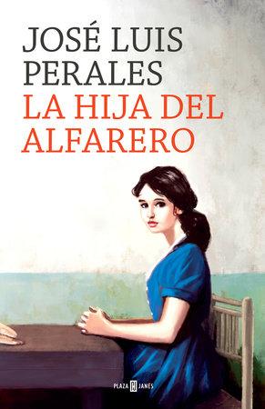 La hija del alfarero / The Potter's Daughter by Jose Luis Perales