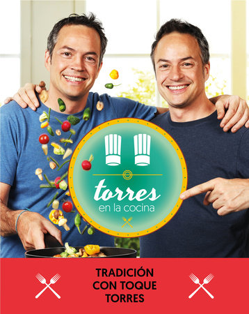 Torres en la cocina 3: Tradición con toque Torres / Torres in the Kitchen 3 by Sergio Torres