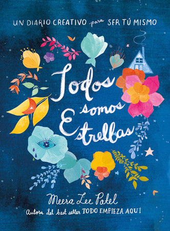 Todos somos estrellas / Made Out of Stars: A Journal for Self-Realization
