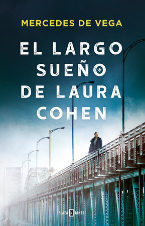El largo sueño de Laura Cohen / Laura Cohen's Long Dream by Mercedes De Vega