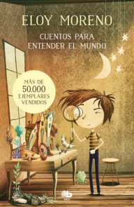 Cuentos para entender el mundo (Libro 1) / Short Stories to Understand the World (Book 1)