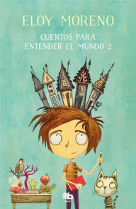 Cuentos para entender el mundo 2 / Short Stories to Understand the World (Book 2)