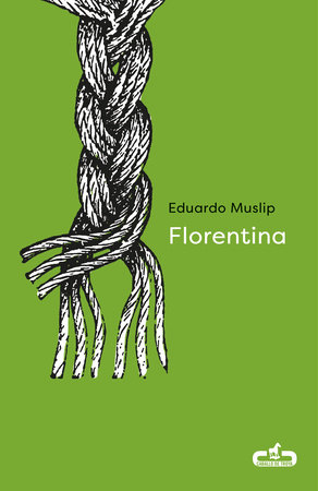 Florentina (Spanish Edition) by Eduardo Muslip