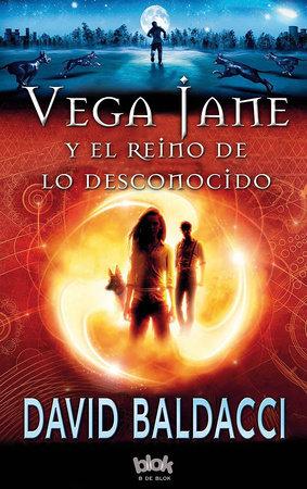 Vega Jane y el reino de lo desconocido  /  The Finisher by David Baldacci