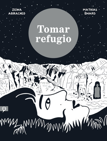 Tomar refugio / Take Shelter by Mathias Enard