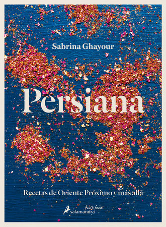 Persiana (Spanish Edition) by Sabrina Ghayour