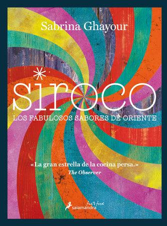 Siroco / Sirocco by Sabrina Ghayour