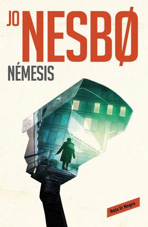 Nemesis / Nemesis: A Harry Hole Novel by Jo Nesbo