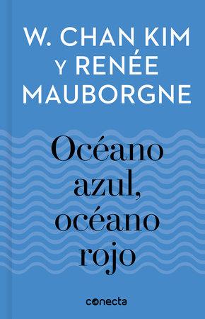 Océano azul, océano rojo / Blue Ocean, Red Ocean