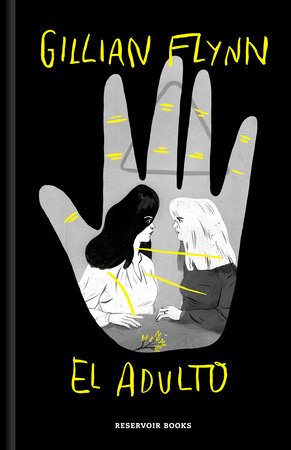 El adulto (Edición ilustrada) / The Grownup (Ilustrated Edition) by Gillian Flynn