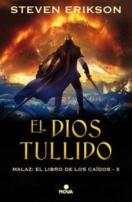 El Dios tullido / The Crippled God