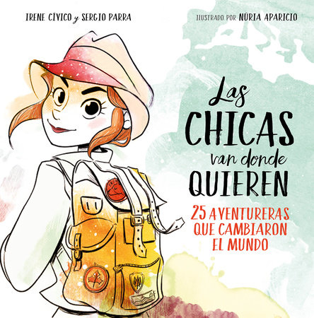 Las chicas van donde quieren / Girls Can Reach as Far as They Want by Irene Cívico and Sergio Parra