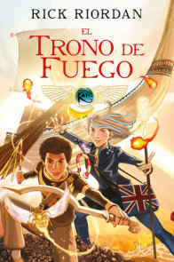 Las crónicas de los Kane, Libro 2: El trono de fuego. Novela gráfica / The Kane Chronicles Book 2: The Throne of Fire: The Graphic Novel