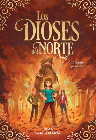 Los dioses del Norte. El linaje perdido / The Gods of the North. The Lost Lineage by Jara Santamaria