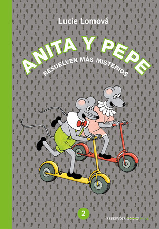 Anita y Pepe: Resuelven más misterios / Anita and Pepe: Solve more mysteries by Lucie Lomova