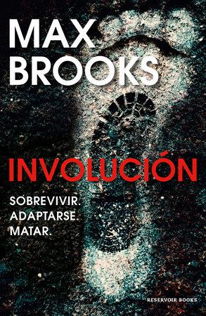 Involución / Devolution by Max Brooks