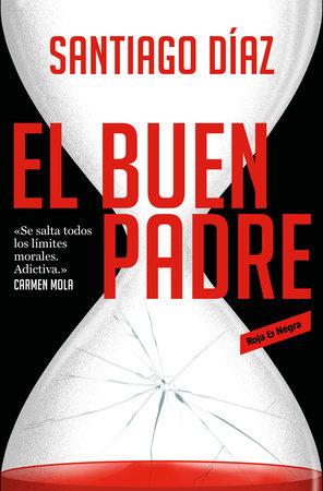 El buen padre / The Good Father by Santiago Diaz