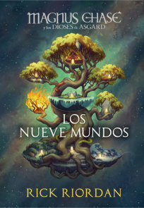 Magnus Chase y los nueve mundos / 9 from the Nine Worlds