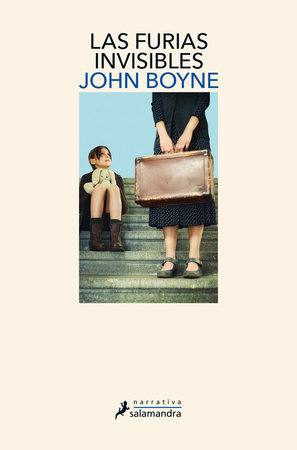 Las furias invisibles / The Heart's Invisible Furies by John Boyne