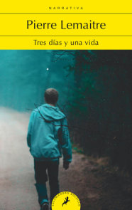 Tres días y una vida / Three Days and a Life
