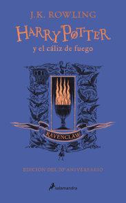 Harry Potter y el cáliz de fuego. Edición Ravenclaw / Harry Potter and the Goblet of Fire. Ravenclaw Edition