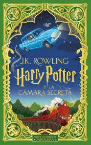 Harry Potter y la cámara secreta (Ed. Minalima) / Harry Potter and the Chamber o f Secrets