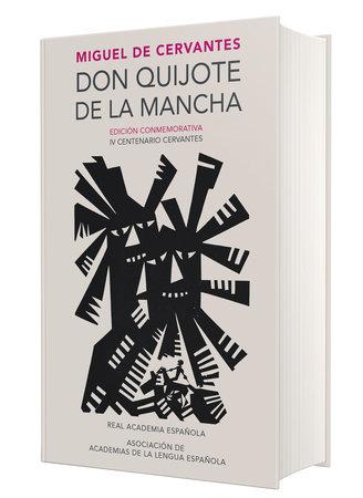 Don Quijote de la Mancha. Edicion RAE / Don Quixote de la Mancha. RAE by Miguel de Cervantes