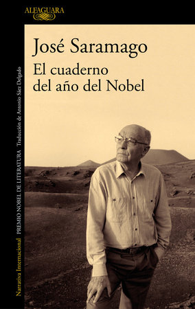 El cuaderno del año del Nobel / The Nobel Year Notebook by Jose Saramago