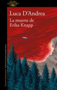 La muerte de Erika Knapp / The Death of Erika Knapp
