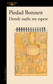 Donde nadie me espere / Where No One Awaits Me