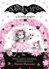 Isadora Moon y la boda mágica / Isadora Moon Goes to a Wedding