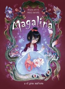 Magalina y el gran misterio / Magalina and the Great Mystery