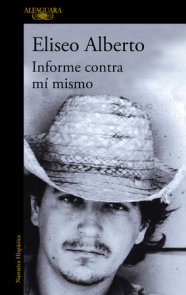 Informe contra mi mismo / Report Against Myself